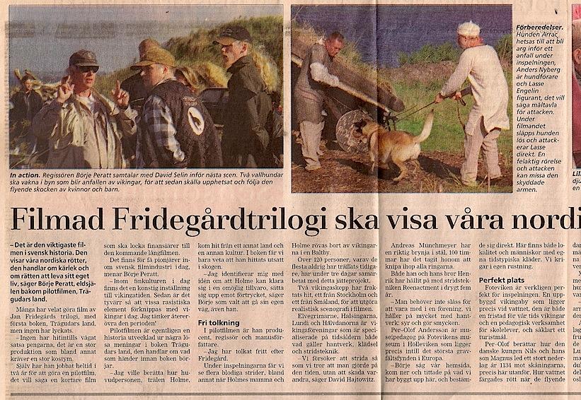 Filmad Fridegårdstrilogi Smålandspost 30 AUG 1999_72